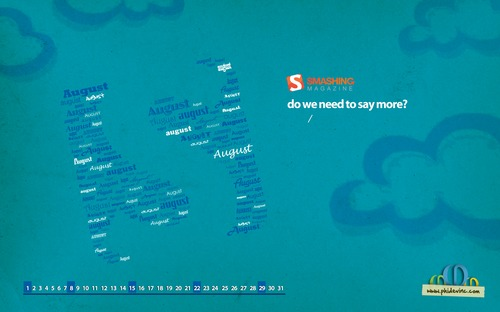 Do We Need To Say More in  Desktop Wallpaper Calendar: August 2010