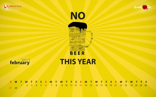 No Beer 88 in Desktop Wallpaper Calendar: February 2011