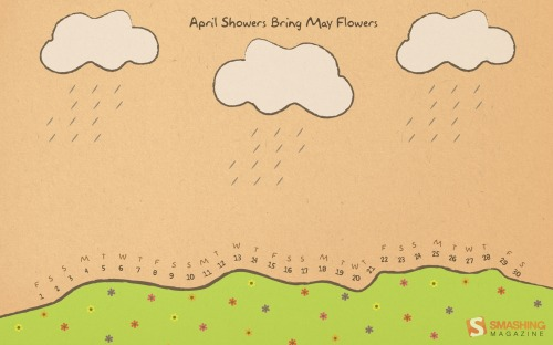 April Showers Bring May Flowers 80 in Desktop Wallpaper Calendar: April 2011